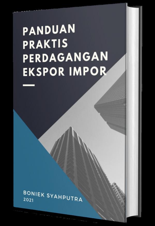 Buku Digital Panduan Praktis Perdagangan Ekspor Impor (e-book pdf)