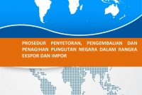 Modul Diklat Ahli Kepabeanan (PPJK) - Prosedur Penyetoran, Pengembalian, dan Penagihan Pungutan Negara Dalam Rangka Ekspor Impor