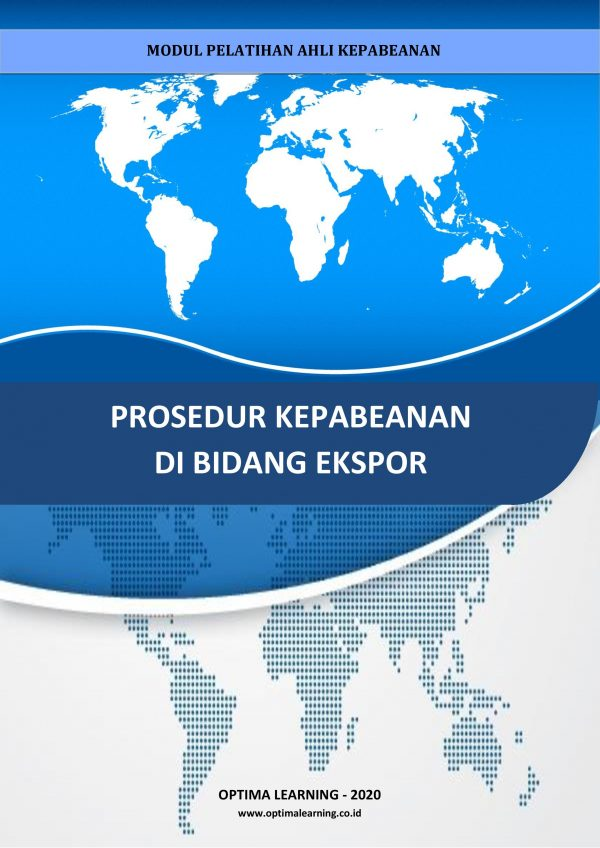 [Buku Ekspor Impor] Prosedur Kepabeanan di Bidang Ekspor