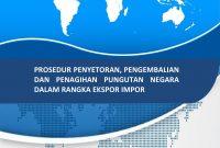 [Buku Ekspor Impor] Prosedur Penyetoran, Pengembalian Pungutan Negara, dan Jaminan