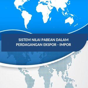 Buku Sistem Nilai Pabean Ekspor Impor